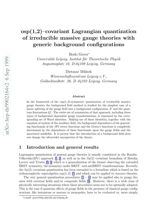 Bodo Geyer - osp(1,2)-covariant Lagrangian quantization of irreducible massive gauge theories with generic background configurations
