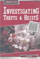 Investigating Thefts & Heists (Forensic Files)