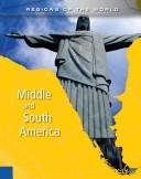 Download Middle and South America (Regions of the World)
