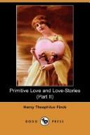 Download Primitive Love and Love-Stories (Part II) (Dodo Press)