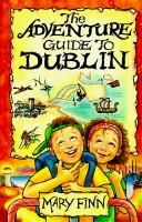 The Adventure Guide to Dublin