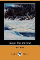 Tales of Trail and Town (Dodo Press)