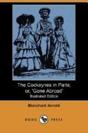 The Cockaynes in Paris; or, 'Gone Abroad' (Illustrated Edition) (Dodo Press)
