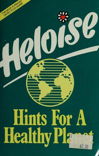Download Heloise, hints for a healthy planet.