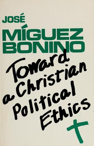 Toward a Christian political ethics
