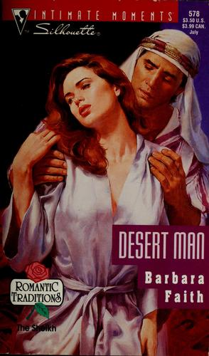 Desert man by Barbara Faith