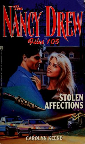 Download Stolen Affections (Nancy Drew Files #105)