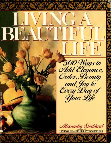 Download Living a beautiful life