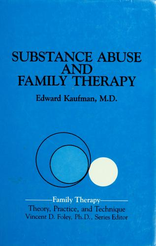 Substance abuse and family therapy