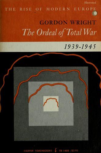 Download The Ordeal of total war, 1939-1945. —