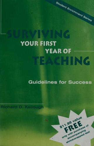 Surviving your first year of teaching