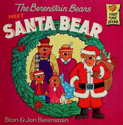Download The Berenstain Bears meet Santa Bear