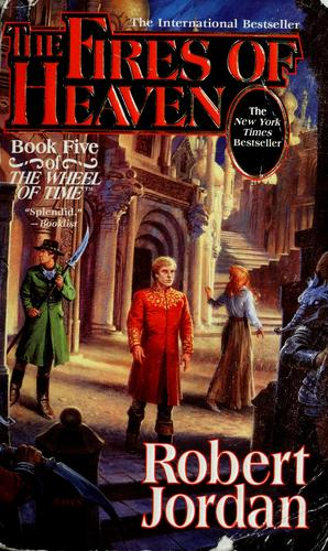 The Fires of Heaven (The Wheel of Time, Book 5)