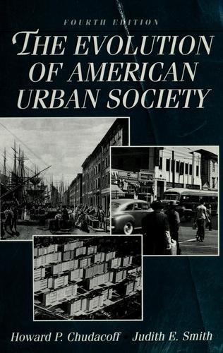 The evolution of American urban society