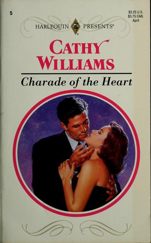 Charade of the Heart (Harlequin Presents, Volume 5) by