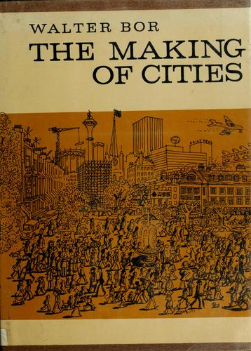 The making of cities