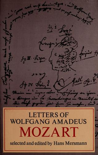 Download Letters of Wolfgang Amadeus Mozart.