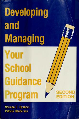 Download Developing and managing your school guidance program