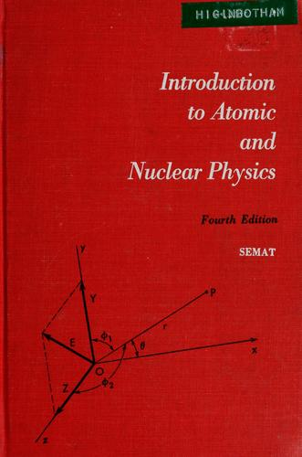 Introduction to atomic and nuclear physics.