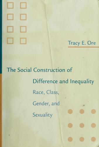 Download The Social Construction of Difference and Inequality
