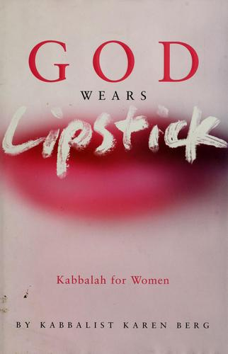 God Wears Lipstick