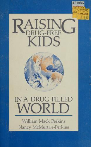 Download Raising drug-free kids in a drug-filled world