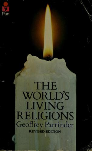 The world's living religions by Edward Geoffrey Parrinder