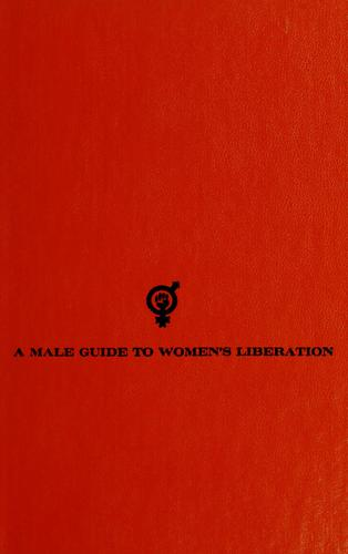 A male guide to women's liberation.