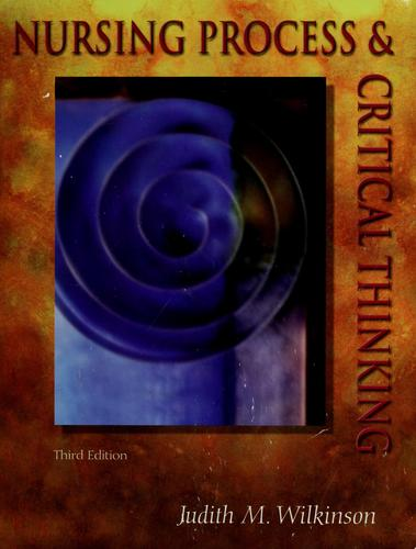 Nursing Process and Critical Thinking (3rd Edition)