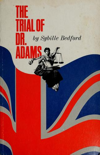 The trial of Dr. Adams