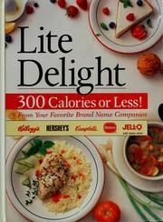 Lite Delight 300 Calories or Less