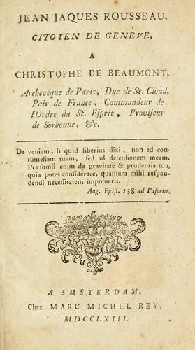 Jean Jaques Rousseau, citoyen de Genève, a Christophe de Beaumont, Archevêque de Paris …