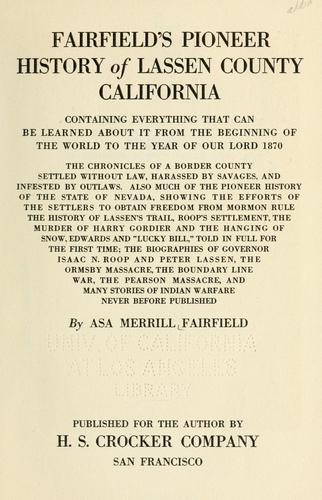 Fairfield's pioneer history of Lassen County, California