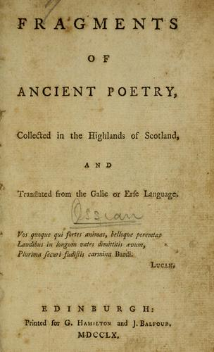 Fragments of ancient poetry, collected in the Highlands of Scotland
