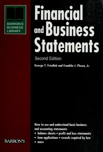 Financial and business statements by G. Thomas Friedlob