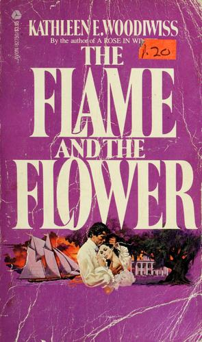 The flame and the flower by Authors mixed