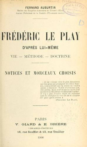 Frédéric Le Play d'après lui-même