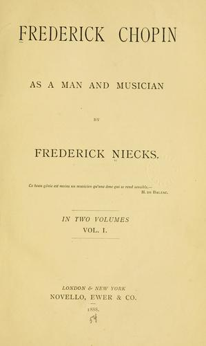 Download Frederick Chopin, as a man and musician