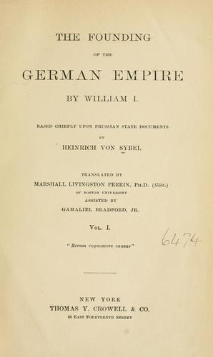 The founding of the German empire by William I.
