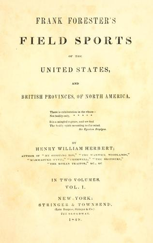 Download Frank Forester's Field sports of the United States, and British provinces, of North America