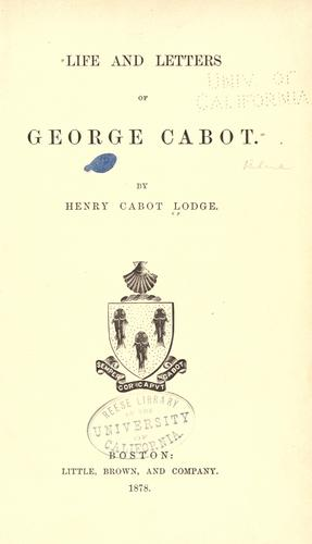 Download Life and letters of George Cabot
