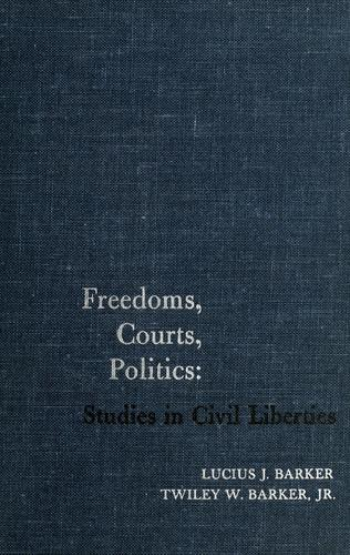 Freedoms, courts, politics