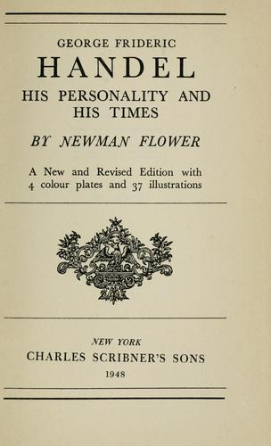 Download George Frideric Handel, his personality and his times