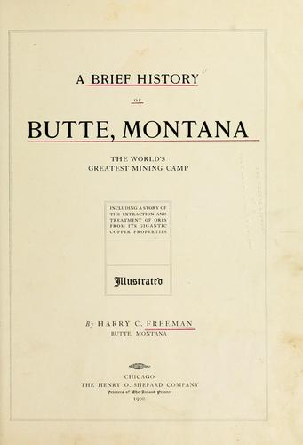 A brief history of Butte, Montana