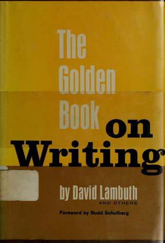 The Golden Book On Writing by David Lambuth