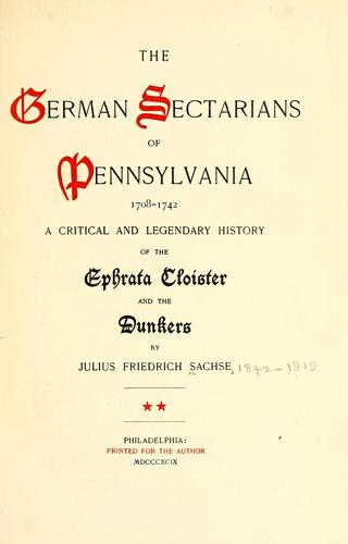 Download The German sectarians of Pennsylvania
