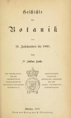 Geschichte der Botanik vom 16. Jahrhundert bis 1860.