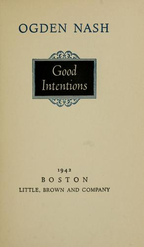 Good intentions.
