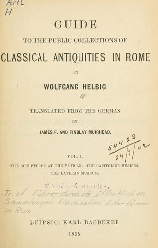 Guide to the public collections of classical antiquities in Rome
