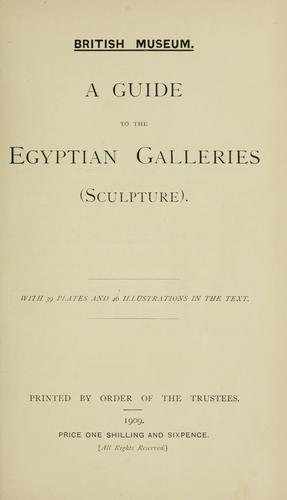 A guide to the Egyptian galleries (sculpture).